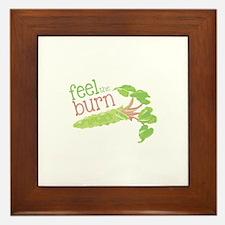 Feel the Burn Framed Tile