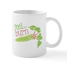 Feel the Burn Mugs
