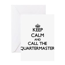 Keep calm and call the Quartermaster Greeting Card