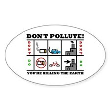 Don't Pollute Oval Decal