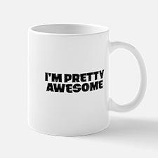 I'm Pretty Awesome Mugs