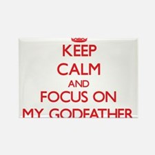 Keep Calm and focus on My Godfather Magnets