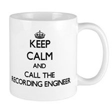 Keep calm and call the Recording Engineer Mugs