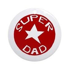 SUPER DAD Ornament (Round)