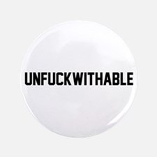 "UNFUCKWITHABLE 3.5"" Button"