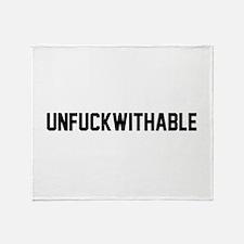 UNFUCKWITHABLE Throw Blanket