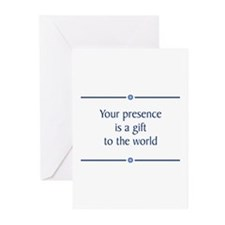 Your Presence Greeting Cards