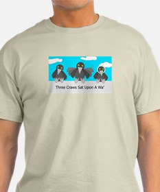 Three Craws Sat Upon A Wa' T-Shirt