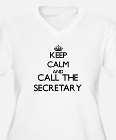 Keep calm and call the Secretary Plus Size T-Shirt