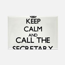 Keep calm and call the Secretary Magnets