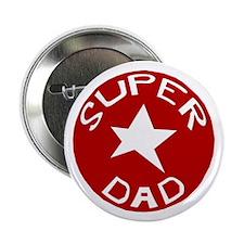 "SUPER DAD 2.25"" Button (10 pack)"