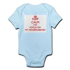Keep Calm and focus on My Househusband Body Suit