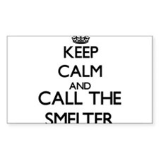 Keep calm and call the Smelter Decal
