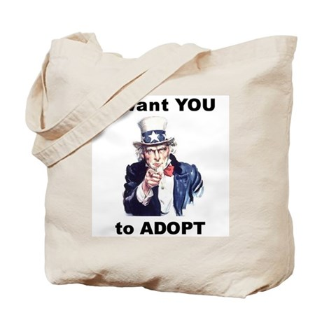 I want YOU to Adopt Tote Bag