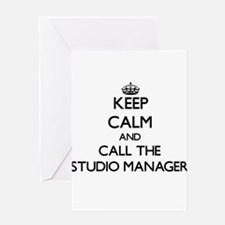 Keep calm and call the Studio Manager Greeting Car