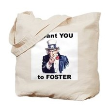 I want YOU to Foster Tote Bag