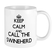 Keep calm and call the Swineherd Mugs