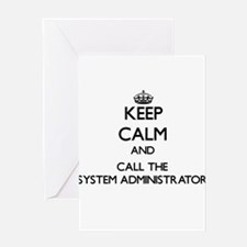 Keep calm and call the System Administrator Greeti