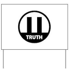 9/11 TRUTH Yard Sign