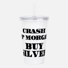 Crash JP MORGAN Buy Silver Acrylic Double-wall Tum