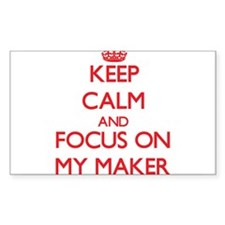 Keep Calm and focus on My Maker Decal