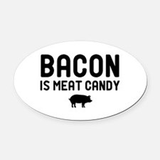 Bacon Meat Candy Oval Car Magnet