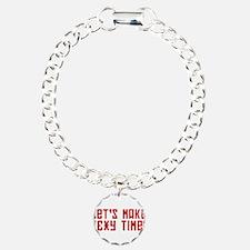 Sexy Time Bracelet