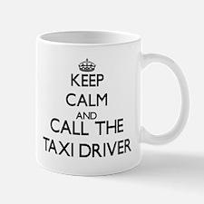 Keep calm and call the Taxi Driver Mugs