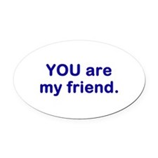 myfriend1.png Oval Car Magnet