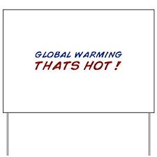 warming1.png Yard Sign