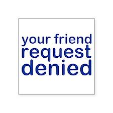 """my-denied-w.png Square Sticker 3"""" x 3"""""""