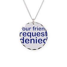 my-denied-w.png Necklace