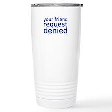 my-denied-w.png Travel Mug