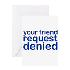 my-denied-w.png Greeting Card
