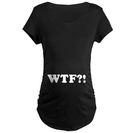 WTF?! Maternity Dark T-Shirt