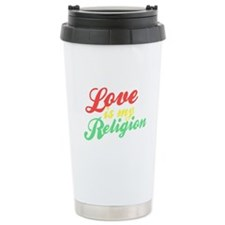 Love is my Religion Travel Coffee Mug