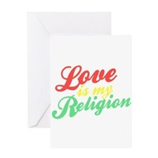 Love is my Religion Greeting Card