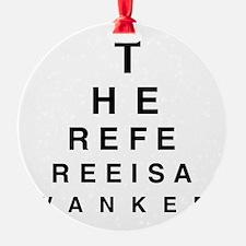 Blind REFEREE Ornament