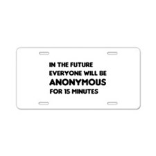 15 Minutes Aluminum License Plate