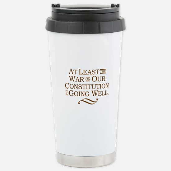 War on Constitution Stainless Steel Travel Mug