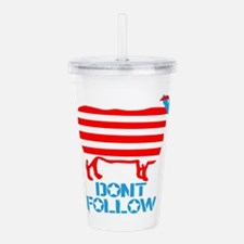 dont-follow-w.png Acrylic Double-wall Tumbler
