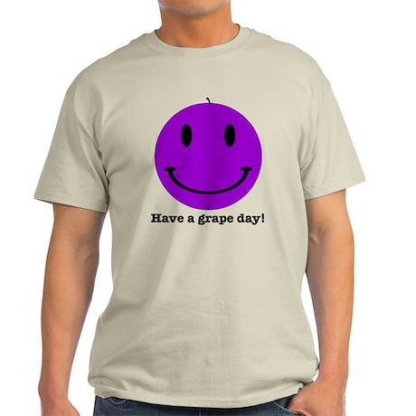 Have a Grape Day Light T-Shirt