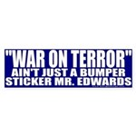 War On Terror Ain't Just A Bumper Sticker