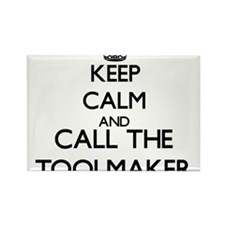 Keep calm and call the Toolmaker Magnets