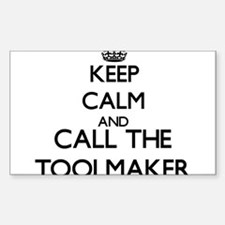 Keep calm and call the Toolmaker Decal