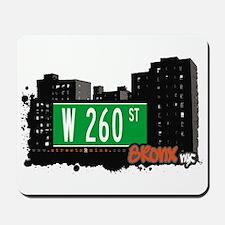 W 260 ST, Bronx, NYC Mousepad