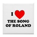 Song of Roland Tile Coaster