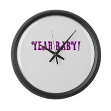 Yeah Baby! Large Wall Clock