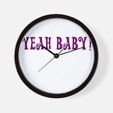 Yeah Baby! Wall Clock