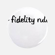 "lo fidelity rules 3.5"" Button (100 pack)"